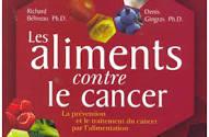 L'alimentation contre le cancer