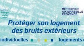MÉTROPOLE AIX-MARSEILLE. INVITATION CONFÉRENCE: PROTÉGER SON LOGEMENT  DES BRUITS EXTÉRIEURS