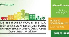 Visionner la vidéo du rendez-vous de la Rénovation Energétique en PACA du 30 novembre 2017